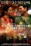 Already Tomorrow in Hong Kong - 0
